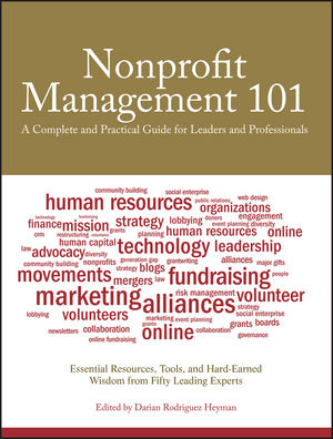 Nonprofit Management 101: A Complete and Practical Guide for Leaders and Professionals (1118017943) cover image