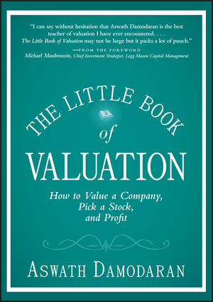 The Little Book of Valuation: How to Value a Company, Pick a Stock and Profit (1118064143) cover image