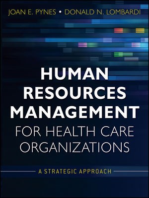 Human Resources Management for Health Care Organizations: A Strategic Approach (1118152743) cover image