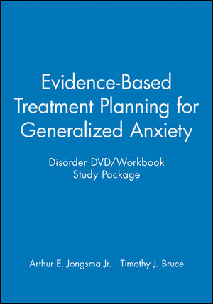 Evidence-Based Treatment Planning for Generalized Anxiety Disorder DVD / Workbook Study Package