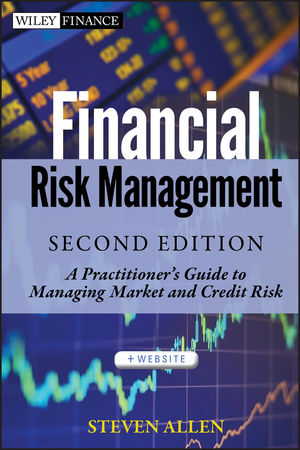 Financial Risk Management: A Practitioner