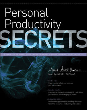 Personal Productivity Secrets: Do what you never thought possible with your time and attention... and regain control of your life (1118240243) cover image