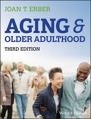 Aging and Older Adulthood, 3rd Edition (1118340043) cover image