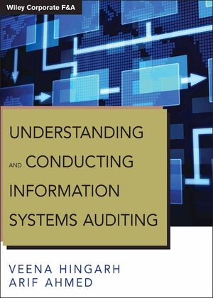 Understanding and Conducting Information Systems <span class='search-highlight'>Auditing</span>