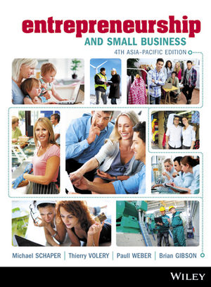 Entrepreneurship and Small Business, 4th Asia Pacific Edition