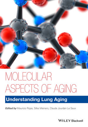 Molecular Aspects of Aging: Understanding Lung Aging (1118396243) cover image