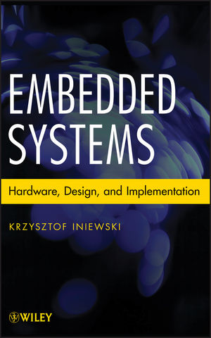 Embedded Systems: Hardware, Design and Implementation (1118468643) cover image