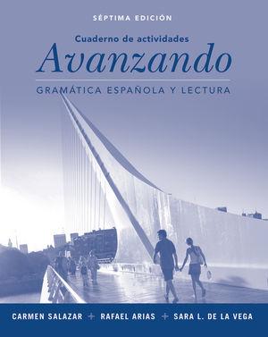 Workbook to accompany Avanzando: Gramatica espanol a y lectura, 7th Edition