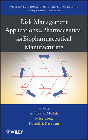 Risk Management Applications in Pharmaceutical and Biopharmaceutical Manufacturing (1118514343) cover image