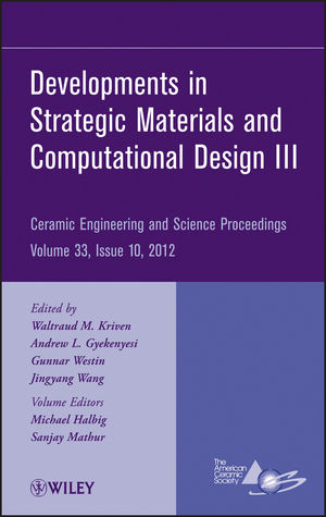 Developments in Strategic Materials and Computational Design III, Volume 33, Issue 10 (1118530543) cover image