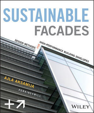 Sustainable Facades: Design Methods for High-Performance Building Envelopes (1118549643) cover image