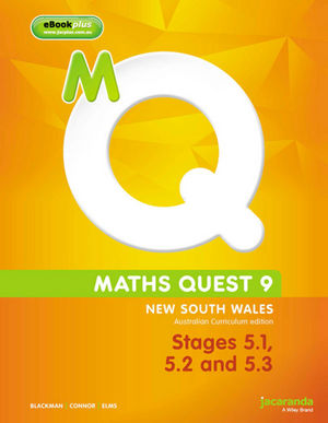 Maths Quest 9: New South Wales, Australian Curriculum Edition, Stages 5.1, 5.2 and 5.3