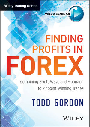 Finding Profits in FOREX: Combining Elliott Wave & Fibonacci to Pinpoint Winning Trades