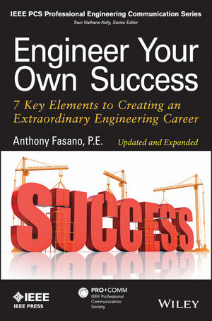 Engineer Your Own Success: 7 Key Elements to Creating an Extraordinary Engineering Career, Updated and Expanded (1118659643) cover image