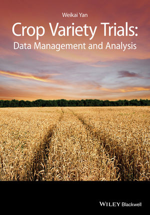 Crop Variety Trials: Data Management and Analysis