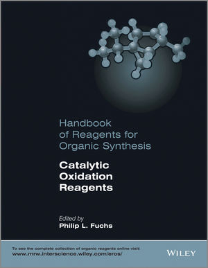 Handbook of Reagents for Organic Synthesis: Catalytic Oxidation Reagents (1118704843) cover image
