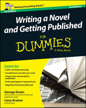 Writing a Novel and Getting Published For Dummies UK, 2nd Edition (1118910443) cover image