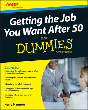 Getting the Job You Want After 50 For Dummies (1119022843) cover image