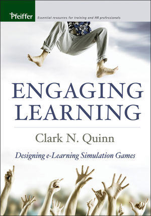 Engaging Learning: Designing e-Learning Simulation Games (1119073243) cover image