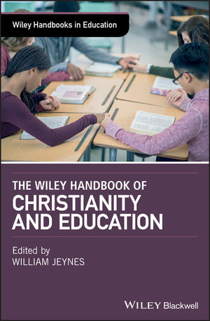 The Wiley Handbook of Christianity and Education
