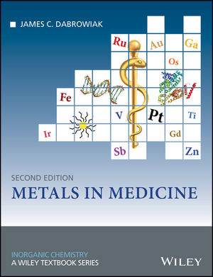 Metals in Medicine, 2nd Edition (1119191343) cover image