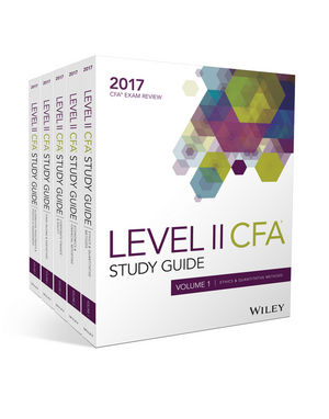 Wiley Study Guide for 2017 Level II CFA Exam: Complete Set