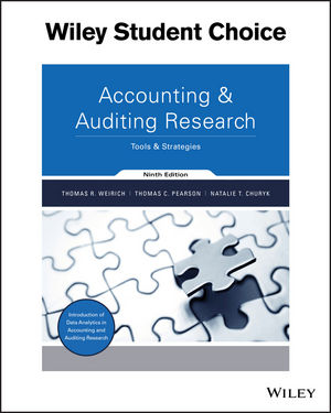 Accounting and Auditing Research: Tools and Strategies, 9th Edition