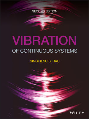 Vibration of Continuous Systems, 2nd Edition