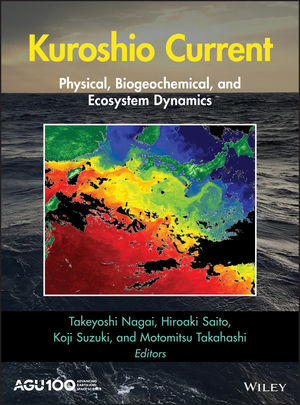 Kuroshio Current: Physical, Biogeochemical, and Ecosystem Dynamics