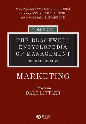 The Blackwell Encyclopedia of Management, Volume 9, Marketing, 2nd Edition