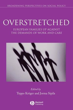 Overstretched: European Families Up Against the Demands of Work and Care (1405151943) cover image
