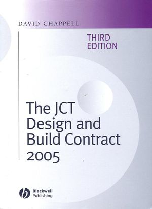 The JCT Design and Build Contract 2005, 3rd Edition (1405159243) cover image