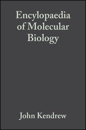Encylopaedia of Molecular Biology