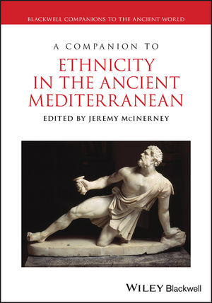 A Companion to Ethnicity in the Ancient Mediterranean (1444337343) cover image