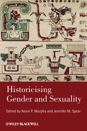 Historicising Gender and Sexuality (1444339443) cover image