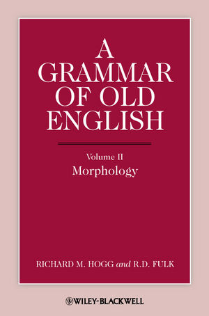 A Grammar of Old English, Volume 2: Morphology (1444351443) cover image