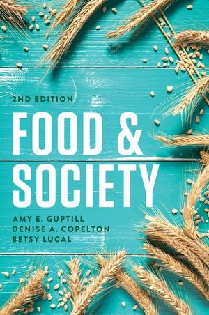 Food and Society: Principles and Paradoxes, 2nd Edition (1509501843) cover image