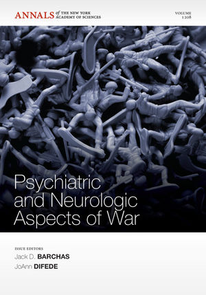 Psychiatric and Neurologic Aspects of War, Volume 1208
