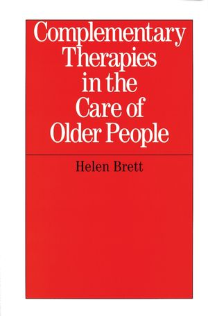 Complementary Therapies in the Care of Older People (1861563043) cover image