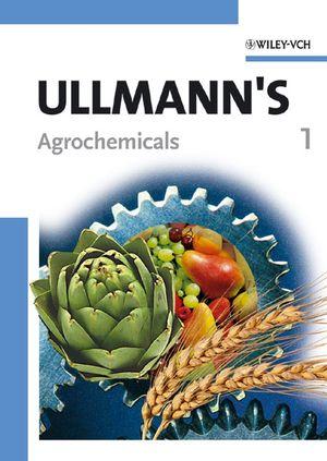 Ullmann's Agrochemicals, 2 Volumes