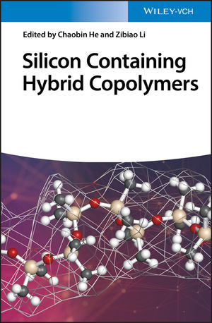 Silicon Containing Hybrid Copolymers: Synthesis, Properties, and Applications
