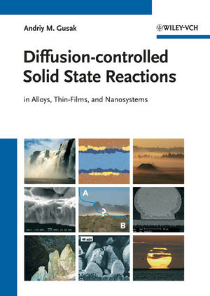 Diffusion-controlled Solid State Reactions: In Alloys, Thin Films and Nanosystems (3527408843) cover image
