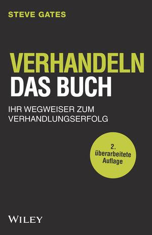 Verhandeln - Das Buch: Ihr Wegweiser zum Verhandlungserfolg, 2nd Edition