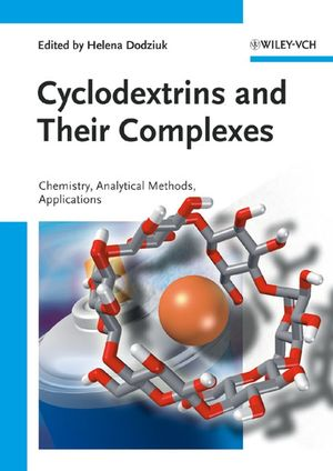 Cyclodextrins and Their Complexes: Chemistry, Analytical Methods, Applications (3527608443) cover image