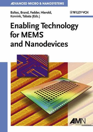 Enabling Technologies for MEMS and Nanodevices: Advanced Micro and Nanosystems (3527675043) cover image