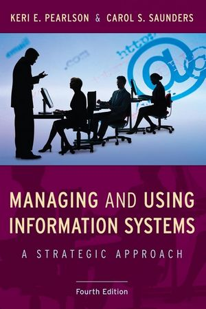 Managing and Using Information Systems, 4th Edition (EHEP000243) cover image