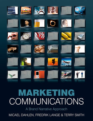 Marketing Communications: A Brand Narrative Approach (EHEP000943) cover image