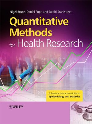 Quantitative Methods for Health Research: A Practical Interactive Guide to Epidemiology and Statistics (0470022744) cover image