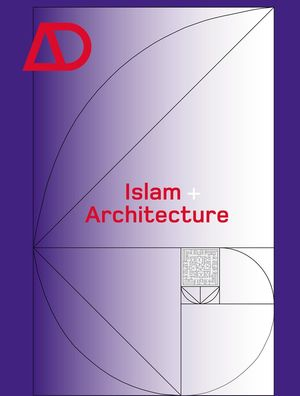 Islam + Architecture (0470090944) cover image