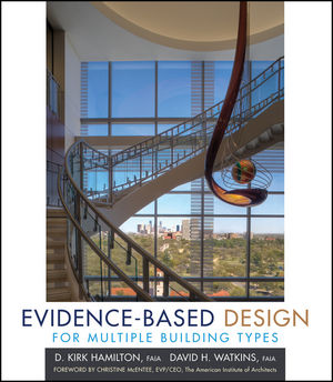 Evidence-Based Design for Multiple Building Types (0470129344) cover image